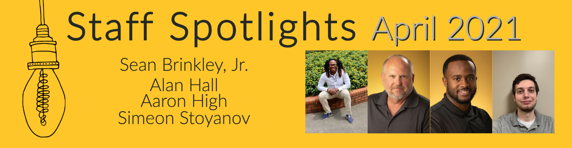 Celebrating our April Staff Spotlights